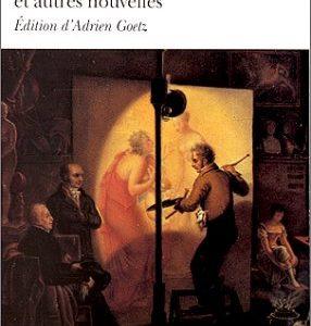 Balzac – Le chef-d'oeuvre inconnu et autres nouvelles – édition d'Adrien Goetz – Folio classique – Gallimard –