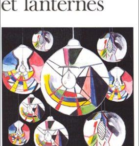 Vessies et lanternes – Daniel Boulanger – Folio Gallimard –