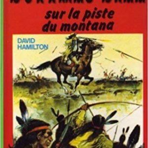 Buffalo Bill – Sur la piste du Montana – David Hamilton – Bibliothèque verte – Hachette – 1978 –