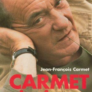 Carmet intime – Jean-François Carmet – Éditions Le Cherche midi –
