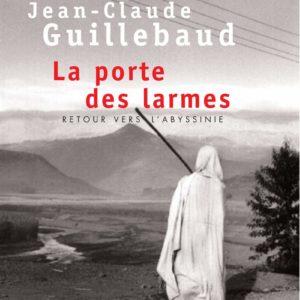 La porte des Larmes – Retour vers l'Abyssinie – Raymond Depardon & Jean-Claude Guillebaud – Points seuil –
