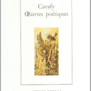 Cavafy – Oeuvres poétiques – Éditions Imprimerie Nationale –