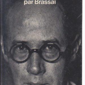 Henry Miller Grandeur Nature – Brassaï – NRF – Gallimard – 1975 –