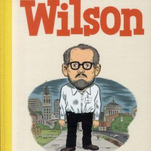 Wilson – Daniel Clowes – Éditions Cornélius –