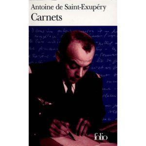 Carnets – Antoine de Saint-Exupéry – Folio Gallimard –