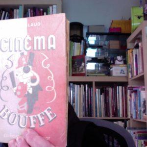 Cinéma Bouffe – Le cinéma et ses gens –  R.M. Arlaud – Dessin et Hors-texte de Grambert –  Éditions Jacques Melot –