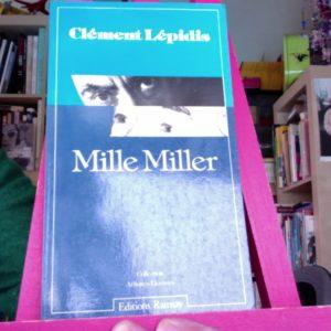 Mille Miller – Clément Lépidis – Collection Affinités Electives –  Éditions Ramsay –