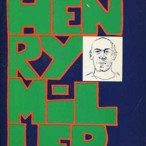 Henry Miller – Frédéric Jacques Temple – Éditions Régine Deforges – 1977 –