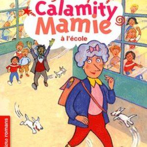 Calamity Mamie à l'école – Arnaud Alméras & Jean-Louis Besson – Premiers romans – Nathan –