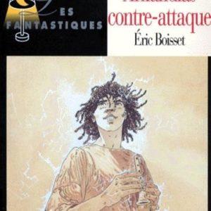 Arkandias contre-attaque Tome 2- Éric Boisset – Les Fantastiques – Magnard Jeunesse – À partir de 10 ans –