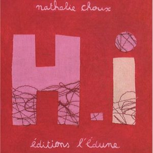 H.I – Nathalie Choux – Éditions l'édune – Collection l'abécédaire –
