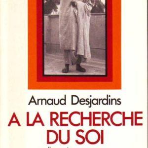Arnaud Desjardins – A la recherche du soi – adhyatma yoga – La Table Ronde – 1977 –
