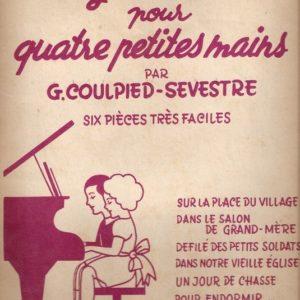 Des grosses notes pour quatre petites mains par G. Coulpied-Sevestre – Six pièces très faciles – L. Philippe Éditeur –