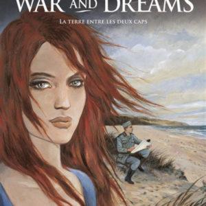 War and Dreams Tome 1 : La terre entre les deux caps – Maryse et Jean-François Charles – Casterman –