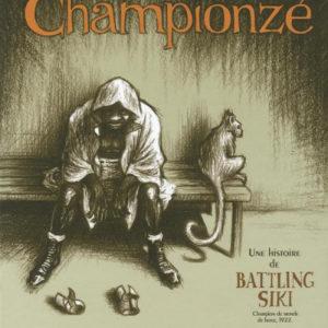 Championzé – Une histoire de Battling Siki champion du monde de boxe, 1922 – Eddy Vaccaro & Aurélien Ducoudray – Futuropolis –