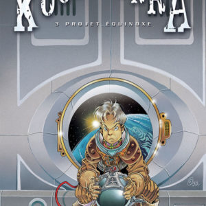 Kookaburra Tome 3 : Projet Équinoxe – Crisse – Éditions Soleil – E.O. 1998 –