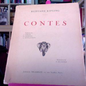 Contes de Rudyard Kipling – Illustrations de H. Deluermoz – Librairie Delagrave, 15, rue Soufflot, Paris – Année 30/40 –