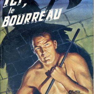 Ici, le Bourreau – Maurice Limat – Collection Angoisse – Éditions Fleuve noir – 1967
