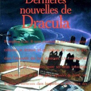 Dernières nouvelles de Dracula – Anne Rice, Dan Simmons, Philip José Farmer, et 17 autres maîtres de la Terreur – Pocket –