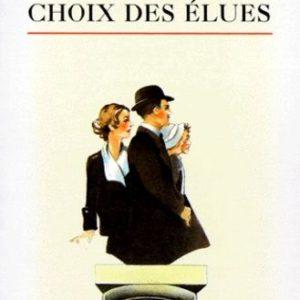 Choix des élues – Jean Giraudoux – Biblio n° 3211 – Le livre de poche –