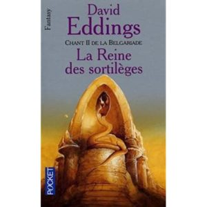 Chant II De La Belgariade : La Reine des sortilèges – David Eddings – Pocket –