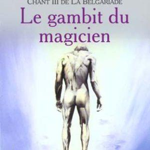 Chant III De La Belgariade : Le Gambit du magicien – David Eddings – Pocket –