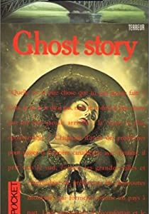 Ghost Story – Peter Straub – Collection Terreur – Pocket –