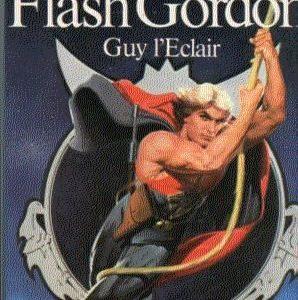 Flash Gordon Guy l'Éclair – récit de Arthur Byron Cover scénario de Lorenzo Semple Jr – édition illustrée – J'ai lu –