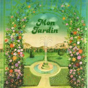 Mon jardin – Marthe Seguin-Fontes – Éditions Gautier-Languereau – 1985 –