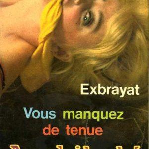 Vous manquez de tenue Archibald – Charles Exbrayat – Le livre de poche –
