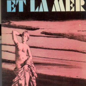 Vénus et la mer – Lawrence Durrell – Le livre de poche n° 3514 –