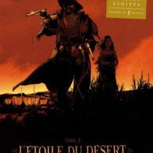 L'étoile du désert Tome 3 – Labiano – Marini – Desberg – Édition Limitée avec Portfolio de 5 ex-Libris –