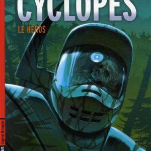 Cyclopes Tome 2 : Le Héros – Jacamon & Matz – Ligne rouge – Casterman – E.O. 2006 –