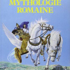 Les plus belles histoires de la mythologie romaine – Adaptation d'Yvette Métral – Fernand Nathan –