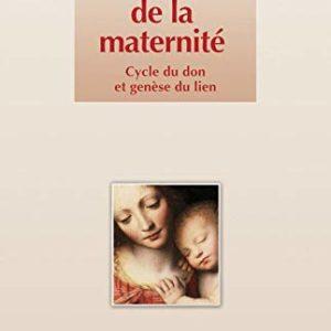 Le sens de la maternité – Cycle du don et genèse du lien – Jean-Marie Delassus – Éditions Dunod –