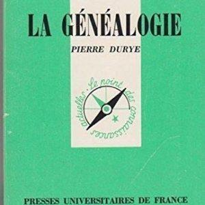 La généalogie – Que sais-je ? N° 917 – PUF – 8ème édition 1988 –