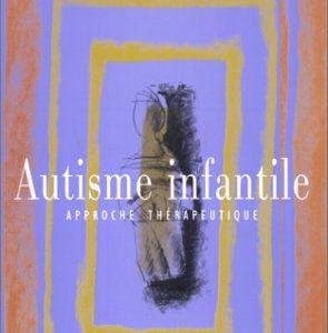 Autisme infantile – Approche thérapeutique – Claire Synodinou – Aubier –