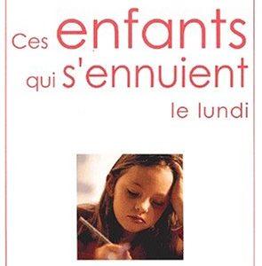 Ces enfants qui s'ennuient le lundi – Questions d'éducation – Jean Paulhac – Hachette éducation –