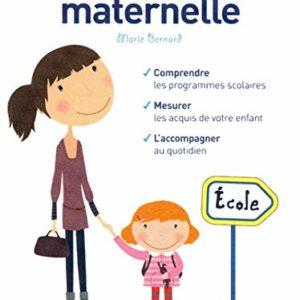 Le guide de l'école maternelle – Marie Bernard – Pédagogies magazine – First éditions –