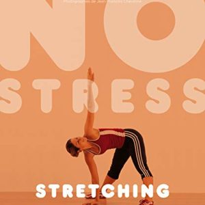 No stress – Stretching – Lydie Raisin – Marabout –