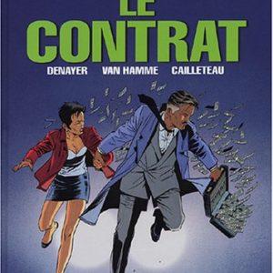 Wayne Shelton Tome 3 : Le Contrat – Denayer/Van Hamme/Cailleteau – E.O. 2003 – Dargaud –