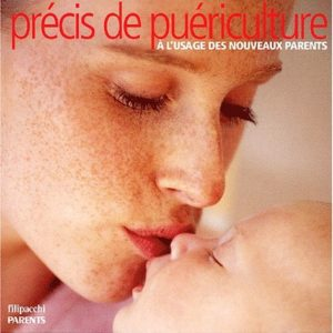 Précis de puériculture – À l'usage des nouveaux parents – Sylviane Deymié – Filipacchi parents –