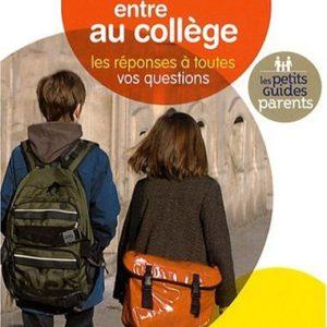 Mon enfant entre au collège – Les réponses à toutes vos questions – Vincent Villemot – Les petits guides parents – Nathan –