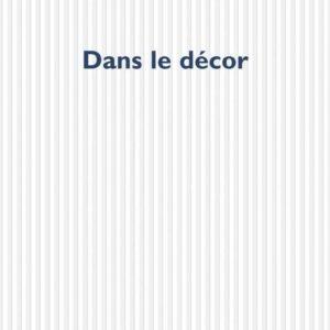 Dans le décor – Jérôme Beaujour – P.O.L. – 2005 –