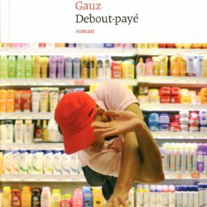 Debout-Payé – Gauz – Éditions Le Nouvel Attila –