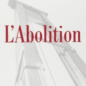 L'Abolition – Robert Badinter – Éditions Fayard – 2000 –