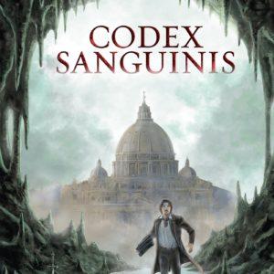 Codex Sanguinis – Erick George-Egret & François Mougne – Éditions du Rocher – DL Janvier 2018 –