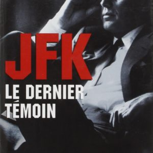 JFK, le dernier témoin – William Reymond & Billie Sol Estes – Flammarion –