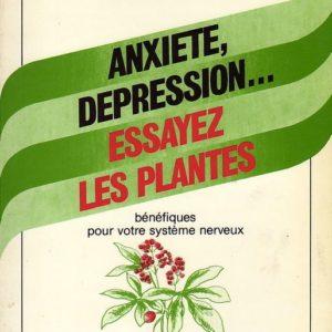 Anxiété, dépression… essayez les plantes bénéfiques pour votre système nerveux – Dr Jean-Charles Marchina – Retz –