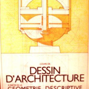 Cours de Dessin d'Architecture à Partir de la Géométrie Descriptive – Jean Aubert – Éditions de la Villette – D.L. 4ème trimestre 1982 –